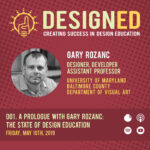 001. A Prologue with Gary Rozanc: The State of Design Education