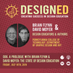 006. A Prologue with David Moyer & Brian Flynn: The State of Design Education