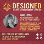 008. A Prologue with Robin Landa: The State of Design Education