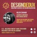 012. Research Doesn't Have to be Book Research: with Helen Zughaib (S1E4)
