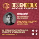 016. Research from Student to Graphic Design Career, with Brandon Garn (S1E8)