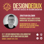 017. Design Innovation & Collaborative Creativity, with Jonathan Baldwin (S2E1)