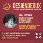 018. Sketching as Design Thinking and Creativity, with Alma Hoffmann (S2E2)