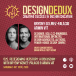 026. Redesigning HERstory: A Discussion with Bryony Gomez-Palacio & Armin Vit (S3E4)