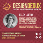 024. Redesigning HERstory: A Discussion with Ellen Lupton (S3E2)