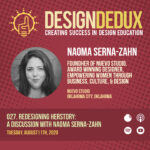 027. Redesigning HERstory: A Discussion with Naoma Serna-Zahn (S3E5)