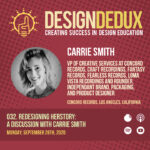 032. Redesigning HERstory: A Discussion with Carrie Smith (S3E10)