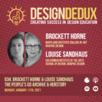034. Brockett Horne & Louise Sandhaus on The People's Graphic Design Archive and Redesigning HERstory (S4E2)