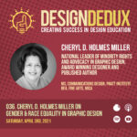 036. Cheryl D. Holmes Miller on Gender and Race Equality in Graphic Design (S4E4)